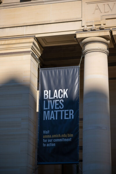 A new banner featuring the words Black Lives Matter will welcome faculty, staff, students and other campus visitors to the University of Michigan Museum of Art. (Photo courtesy of the U-M Museum of Art)