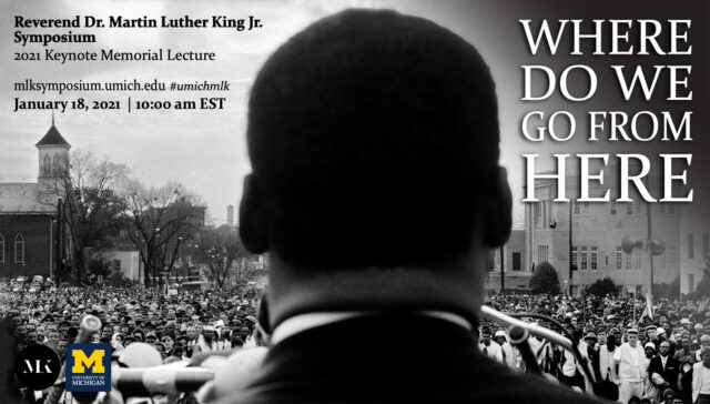 See a full list of events for the 2021 Rev. Dr. Martin Luther King Jr. Symposium