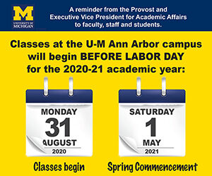 Umich Academic Calendar Spring 2020.Classes To Begin Before Labor Day In 2020 The University