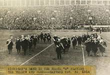 "On Oct. 31, 1914, the Michigan Marching Band formed a block ""M"" while performing at Harvard Stadium."